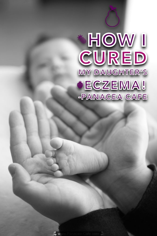How I Cured My Daughter's Eczema!